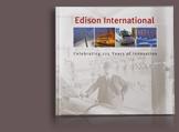 Essex Publishing Group - Edison International: Celebrating 125 Years of Innovation